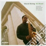 Vincent Herring - Mr. Wizard cd musicale di Herring Vincent
