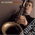 Eric Alexander - Dead Center cd musicale di Eric Alexander