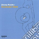 Jimmy Ponder - Somebody's Child cd musicale di Ponder Jimmy