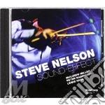 Steve Nelson - Sound Effect cd musicale di NELSON STEVE