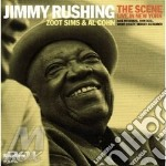 Jimmy Rushing Feat. Al Cohn Z.sims - The Scene cd musicale di RUSHING JIMMY