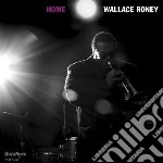 Wallace Roney - Home cd musicale di Roney Wallace