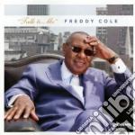 Freddy Cole - Talk To Me cd musicale di Freddy Cole