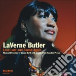 Laverne Butler - Love Lost And Found Again cd musicale di Laverne Butler
