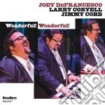 Joey Defrancesco - Wonderful! Wonderful! cd musicale di Joey Defrancesco