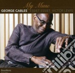 George Cables - My House cd musicale di George Cables