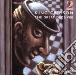THE GREAT  DECEIVER VOL 2 cd musicale di KING CRIMSON