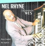 Mel Rhyne - Remembering Wes cd musicale di Rhyne Mel