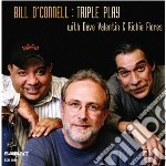 Bill O'connell - Triple Play cd musicale di Bill O'connell
