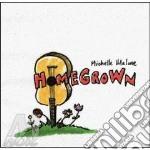 Home grown - cd musicale di Michelle Malone