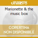 Marionette & the music box cd musicale di Sailor Unwed