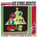 Los Straitjackets - Tis The Season For Los Straitjackets cd musicale di Straitjackets Los