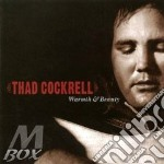 Thad Cockrell - Warmth & Beauty cd musicale di Cockrell Thad