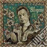 Jim Lauderdale - Bluegrass cd musicale di Jim Lauderdale