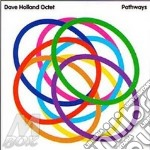 Dave Holland Octet - Pathways cd musicale di DAVE HOLLAND OCTET