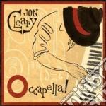 Jon Cleary - Occapella! cd musicale di Jon Cleary