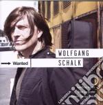 Wolfgang Schalk - Wanted cd musicale di Schalk Wolfgang