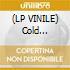 (LP VINILE) Cold shoulder cd