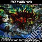 Too Slim And The Taildraggers - Free Your Mind! cd musicale di TOO SLIM
