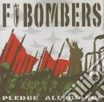 Pledge allegiance cd musicale di F-bombers
