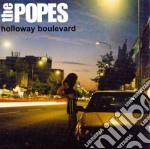 HOLLOWAY BOULEVARD cd musicale di Popes The