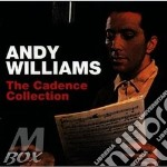 Andy Williams - Cadence Collection cd musicale di Andy Williams