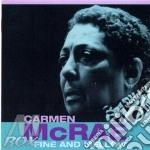 Fine and mellow cd musicale di Carmen Mcrae
