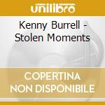 Stolen moments cd musicale di Kenny Burrell
