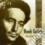 Woody Guthrie - Ramblin' Round cd musicale di Guthrie Woody