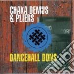 Chaka Demus & Pliers - Dancehall Dons cd musicale di Chaka demus & pliers