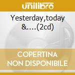 Yesterday,today &....(2cd) cd musicale di Gregory Isaacs