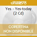 YES-TODAY cd musicale di YES
