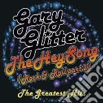 The heysong (rock & roll part 2) - 2 cd cd musicale di Gary Glitter