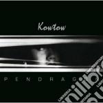 Pendragon - Kowtow cd musicale di Pendragon