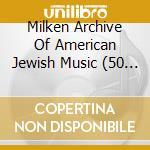 Milken archive deluxe cd musicale