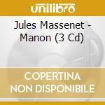 Manon-3 cd cd musicale di Richard Bonelli