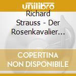 Il cavaliere della rosa cd musicale di Richard Strauss