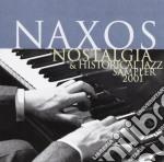 Naxos Nostalgia & Historical Jazz Sampler cd musicale