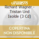 Tristano e isotta cd musicale di Richard Wagner