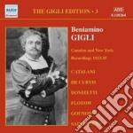 Beniamino Gigli - Gigli Edition Vol.3: Cadmen E New York,registrazioni Del 1925 cd musicale di Beniamino Gigli