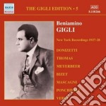 Beniamino Gigli - Gigli Edition Vol.5: New York 1927-28 cd musicale di Beniamino Gigli