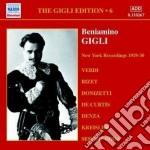 Beniamino Gigli - Gigli Edition Vol.6: New York Recording 1929-1930 cd musicale di Beniamino Gigli