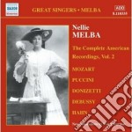 The complete american recordings vol.2 ( cd musicale di Nellie Melba