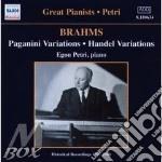 Brahms Johannes - Variazioni Su Un Tema Di Paganini Op.35, Variazioni Su Un Tema Di Handel Op.24, cd musicale di PETRI
