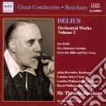 Delius Frederick - Opere X Orchestra Vol.2: The Walk To The Paradise, Sea Drift, Fennimore And Gerl cd musicale di Frederick Delius