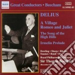 A village, romeo and juliet, the song of cd musicale di Frederick Delius