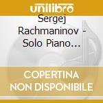 PIANO SOLO RECORDINGS, VOL.1: VICTOR REC  cd musicale di Sergei Rachmaninov