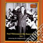 Whiteman Paul - Paul Whiteman And His Dance Band, Vol.1 cd musicale