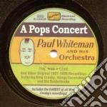 Paul Whiteman - A Pops Concert cd musicale di Paul Whiteman