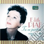 Piaf Edith - Original Recordings 1935-1947: Tu Es Partout cd musicale di Edith Piaf